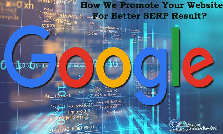 How We Promote Your Website For Better SERP Result?