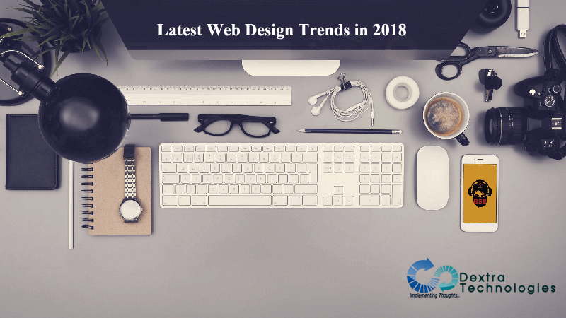 Latest Web Design Trends in 2018