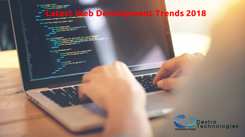Latest Web Development Trends 2018