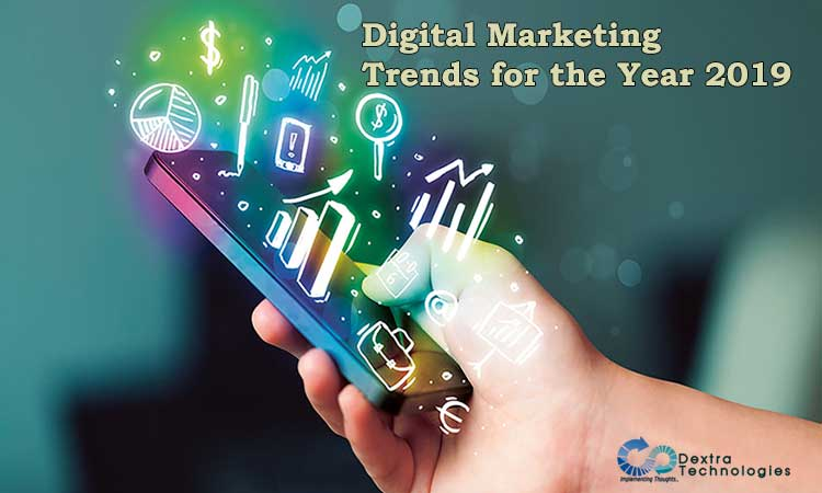 Digital Marketing Trends for the Year 2019